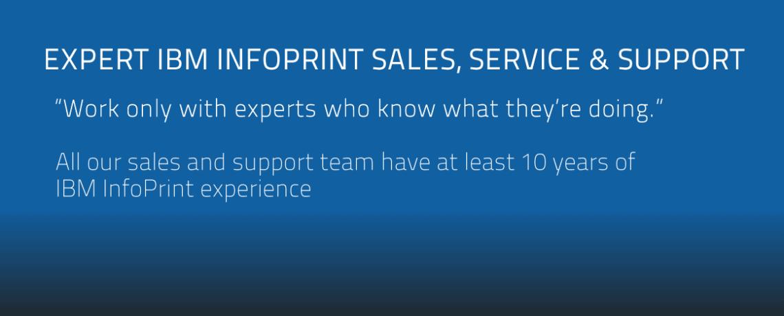 Expert IBM InfoPrint Sales, Service & Support